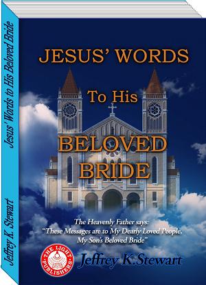 Jesus' Words To His Beloved Bride