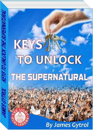 Keys To Unlock The Supernatural